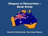 Dingoes at Dinnertime - Book Study