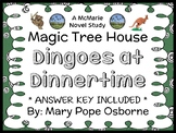 Dingoes at Dinnertime: Magic Tree House #20 (Osborne) Novel Study