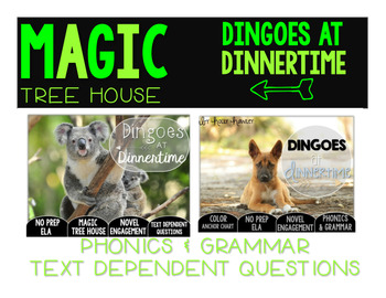 Dingoes at Dinnertime NO PREP and Text Dependent Questions BUNDLE