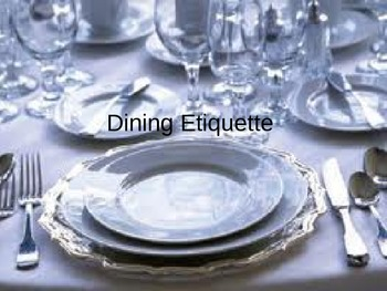 Dining Etiquette for teens and for life