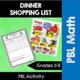 Dinner Shopping List Math PBL- 3rd, 4th, 5th- Common Core