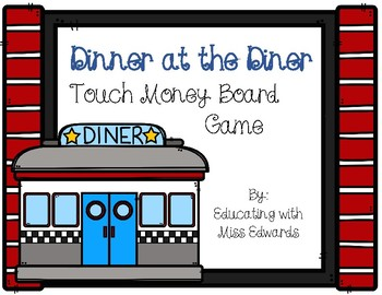 Dinner at the Diner! Touch Money Board Game