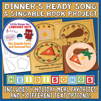 Thanksgiving Dinner's Ready Song & Singable Book Project