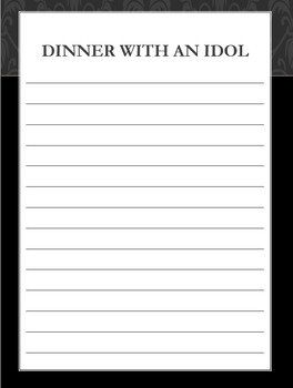 Dinner with an Idol brainstorming writing assignment Identity or Social Studies