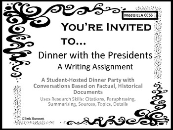 Dinner with the Presidents: Based on Historical Documents