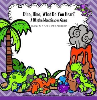 Dino, Dino, What Do You Hear? Level 2: Ta, Ti-Ti, Z, Ta-a