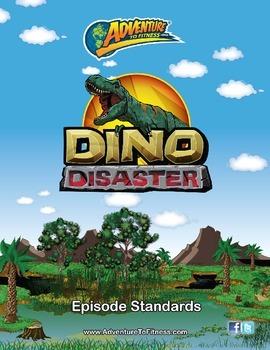 Dino Disaster Episode Standards