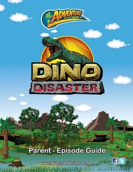 Dino Disaster Parent Episode Guide
