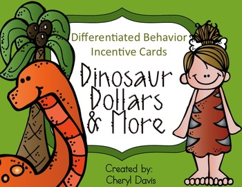 Dino Dollars and More    Differentiated Behavior Incentive Cards  -  DINO Theme