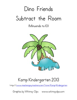Dinosaur Friends Subtract the Room (Minuends to 10)