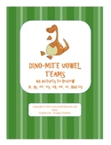 Dino-Mite Vowel Teams - An Activity to Review ai, ay, ee, ey, oa, oe, oi, and oy