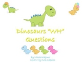 """Dino """"WH"""" Questions"""