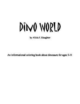 Dino World - An Informational Coloring Book About Dinosaurs (sample)