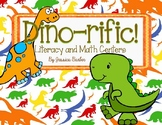 Dino-rific! Dinosaur Themed Literacy and Math Centers