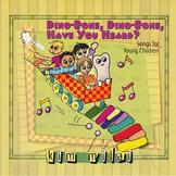 Dinobone, Dinobone Have You Heard? - Songs for Class