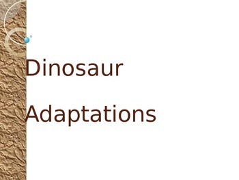 Dinosaur Adaptations