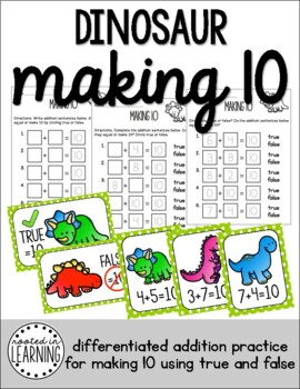 Dinosaur Addition Make 10 (Addition True & False)