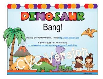 Dinosaur Bang! CVC Version