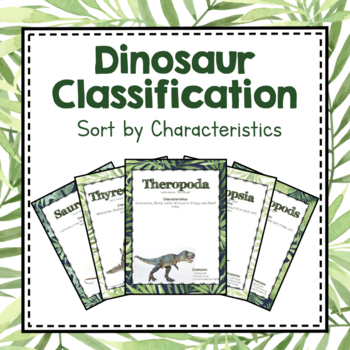 Paleontology Unit Study: Dinosaur Classification Sorting Mats
