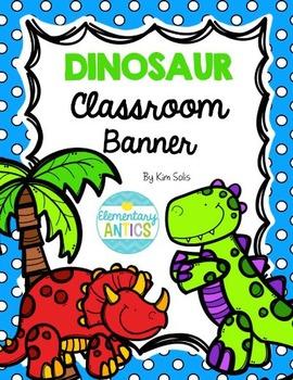 Dinosaur Classroom Banner