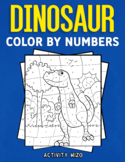 Dinosaur Color By Numbers: Coloring Book for Kids Ages 4-8  [40 pages]