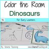 Dinosaurs Color the Room