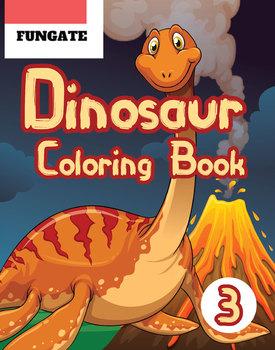Dinosaur Coloring Book 3: Fantastic Dinosaurs activities Coloring Book FULL