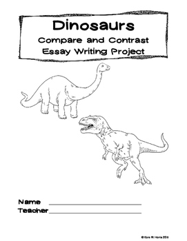 Dinosaur Compare and Contrast Essay Writing Animal and Gen