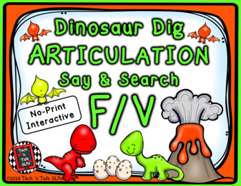 Dinosaur Dig Articulation Say and Search F and V