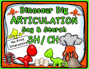 Dinosaur Dig Articulation Say and Search SH and CH
