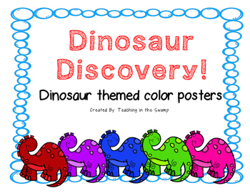 Dinosaur Discovery! Dinosaur Themed Color Posters