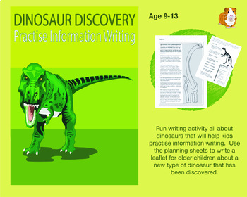 Dinosaur Discovery: Practise Information Writing (9-13 years)