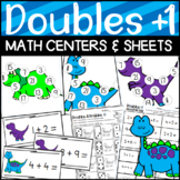 Dinosaur Doubles Plus One- Math Game, Worksheets, Center Sort