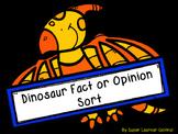 Dinosaur Fact or Opinion Sort