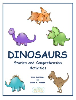 Dinosaurs: Stories and Comprehension