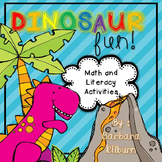 Dinosaur Fun! Math and Literacy  Activities for the Classroom