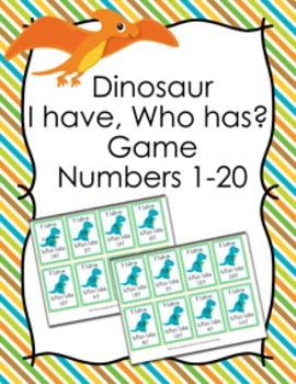 Dinosaur I Have Who Has? Number Recognition Game 1-20