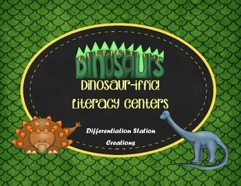 Dinosaur Literacy Centers: Bossy R, Real and Nonsense Words, Sentence Scramble