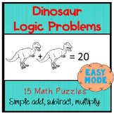Dinosaur Logic Puzzles:  Math Puzzles with pictures  EASY MODE