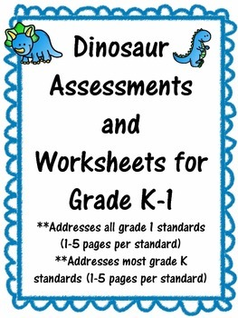 Dinosaur Math Assessment, Activities, and Worksheets All Grade 1 Math Standards