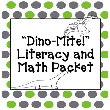 Dinosaur Math and Literacy Packet