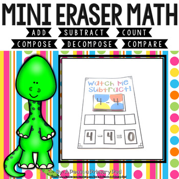 Mini Eraser Math - Dinosaurs (Add, Subtract, Count, Compose, Decompose, etc.)
