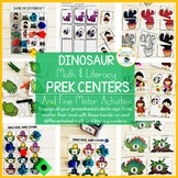 Dinosaur PreK Math and Literacy Centers and Fine Motor Act