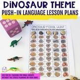Dinosaur Push-In Language Lesson Plan Guides