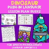 Dinosaur Push-In Language Lesson Plan Guides