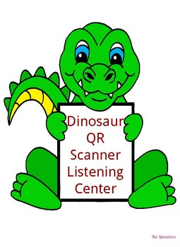 Dinosaur QR Listening Center