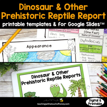 Dinosaurs: Tiered Report Writing Templates
