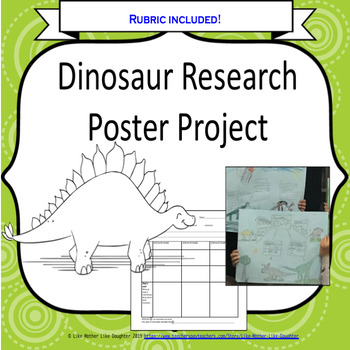 Dinosaur Research Poster with Rubric!