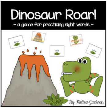 Dinosaur Roar { a game for practicing sight words}