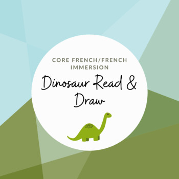 French Read and Draw a Dinosaur Scene (with rubric for easy assessment)
